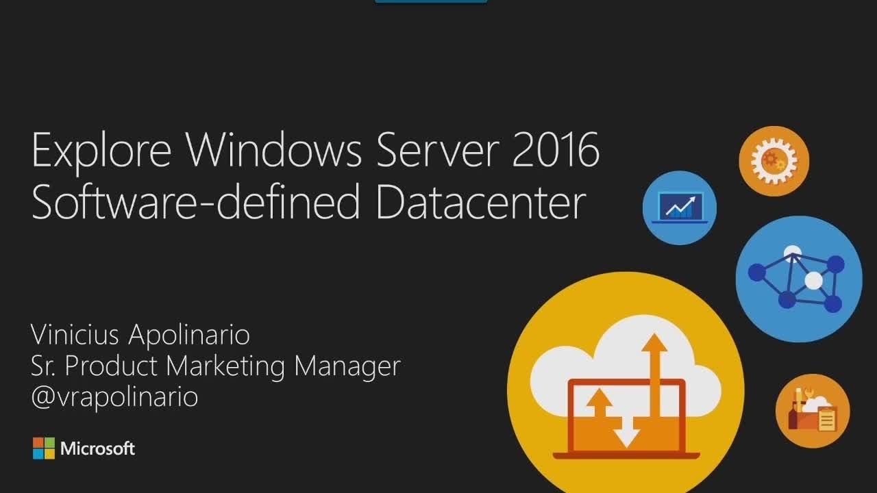 Explore Microsoft Windows Server 2016 Software Defined Data Center - YouTube