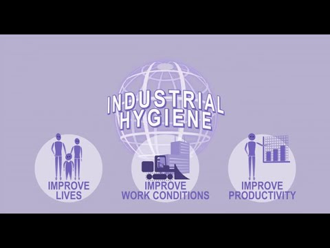 The Right Thing to Do - What is Industrial Hygiene?