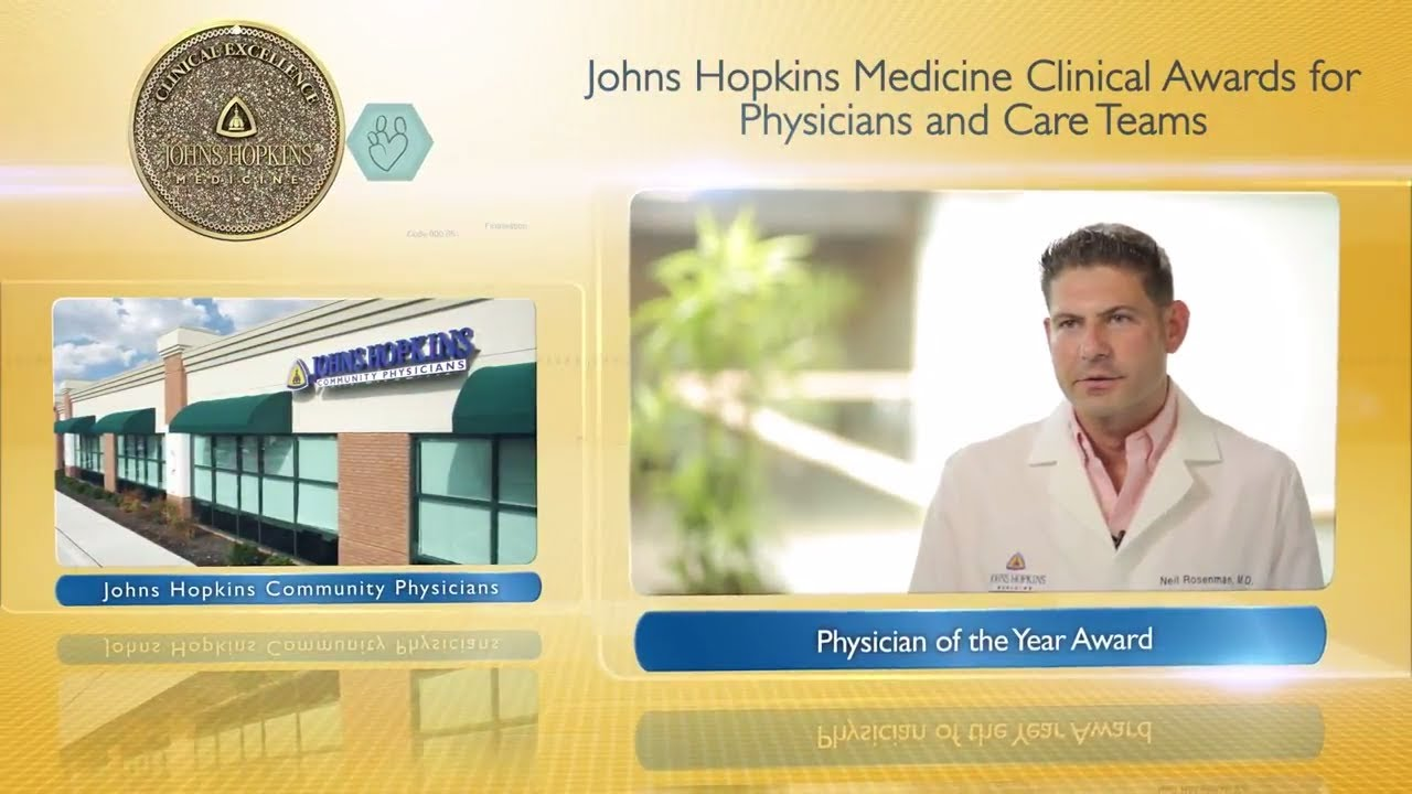 2017 Physician of the Year – Neil Rosenman, M.D., Johns Hopkins Community Physicians - YouTube