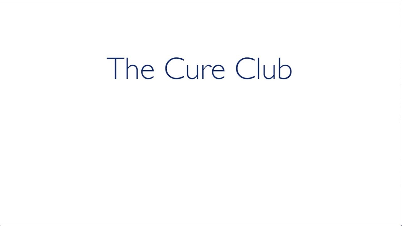 The Cure Club | Sharing the Cure - YouTube