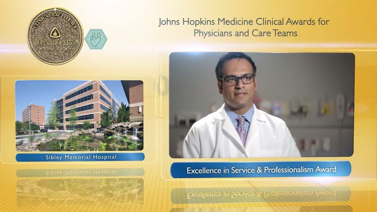 2017 Excellence in Service and Professionalism Award–Dhiraj Jagasia, M.D., Sibley Memorial Hospital - YouTube