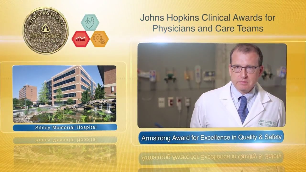 2017 Armstrong Award for Excellence in Quality and Safety – Joshua Leifer, M.D., Sibley Mem Hospital - YouTube